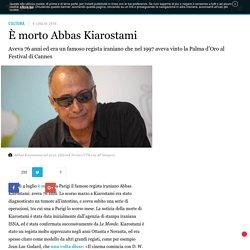 È morto Abbas Kiarostami