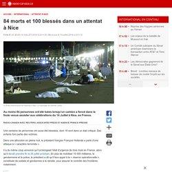 84 morts et 100 blessés dans un attentat à Nice
