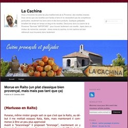 Morue en Raïto (un plat classique bien provençal, mais mais pas tant que ça)