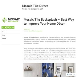 Mosaic Tile Backsplash – Best Way to Improve Your Home Décor