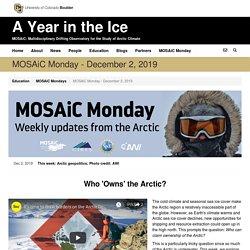 MOSAiC Monday - December 2, 2019