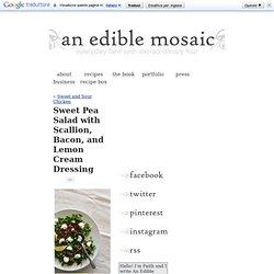 Sweet Pea Salad with Scallion, Bacon, and Lemon Cream Dressing