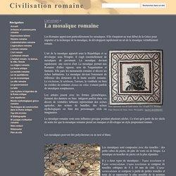 La mosaïque romaine - Civilisation romaine