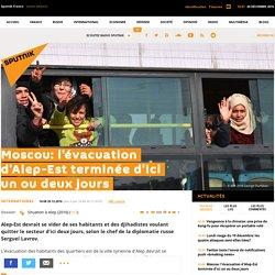 Moscou: l'évacuation d'Alep-Est terminée d'ici un ou deux jours