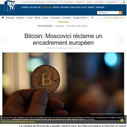 Bitcoin: Moscovici réclame un encadrement européen