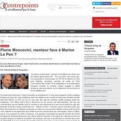 Pierre Moscovici, menteur face à Marine Le Pen ?