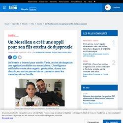 Un Mosellan a créé une appli pour son fils atteint de dyspraxie