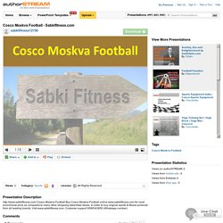 Cosco Moskva Football - Sabkifitness.Com