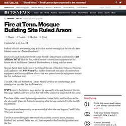 Fire at Tenn. Mosque Building Site Ruled Arson
