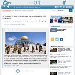 La mosquée Al Aqsa prise d'assaut par la police et l'armée israéliennes