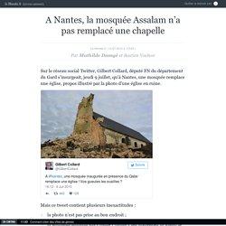A Nantes, la mosquée Assalam n'a pas remplacé une chapelle