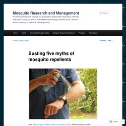 Busting five myths of mosquito repellents