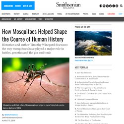 How Mosquitoes Helped Shape the Course of Human History