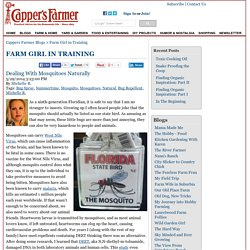 Dealing With Mosquitoes Naturally - Farm Girl in Training Blog - Capper's Farmer Magazine