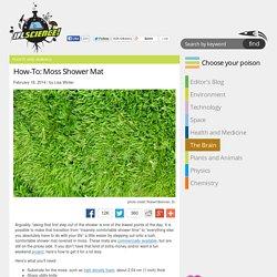 How-To: Moss Shower Mat