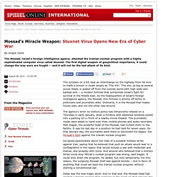 Mossad's Miracle Weapon: Stuxnet Virus Opens New Era of Cyber War - SPIEGEL ONLINE - News - International