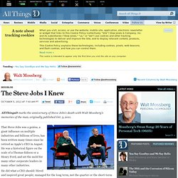 The Steve Jobs I Knew - Walt Mossberg - Mossblog