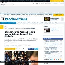 Irak: à Mossoul, la menace d'un chaos humanitaire