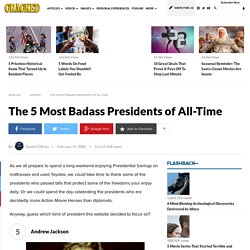 The 5 Most Badass Presidents of All-Time | Cracked.com
