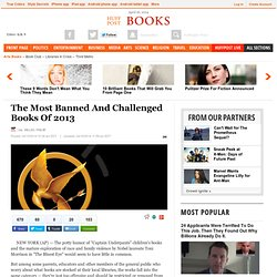 The Most Banned And Challenged Books Of 2013