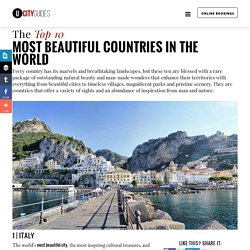 The Top 10 MOST BEAUTIFUL COUNTRIES in the World