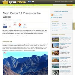 Most Colourful Places on the Globe