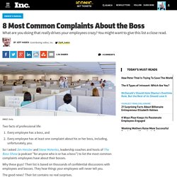 8 Most Common Complaints About the Boss