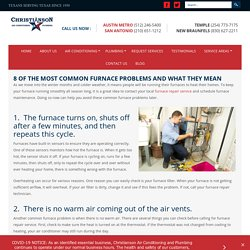 8 OF THE MOST COMMON FURNACE PROBLEMS AND WHAT THEY MEAN