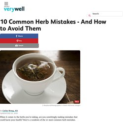 10 Most Common Herb Mistakes