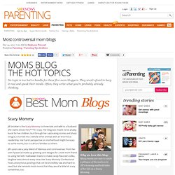 Most controversial mom blogs