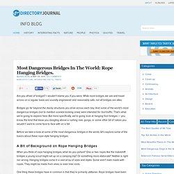 Most Dangerous Bridges In The World - StumbleUpon