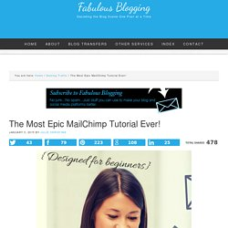 The Most Epic MailChimp Tutorial Ever!