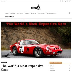 10 Most Expensive Cars of the World [2020]