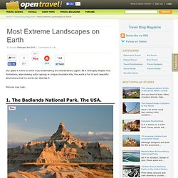 Most Extreme Landscapes on Earth