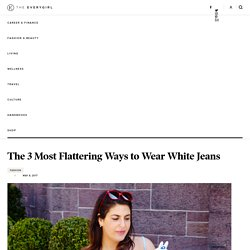 The Most Flattering Way to Wear White Jeans