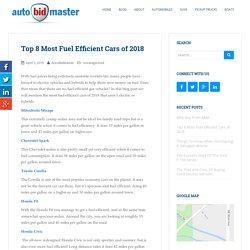Top 8 Most Fuel Efficient Cars of 2018