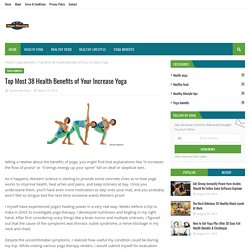 Top Most 38 Health Benefits of Your Increase Yoga