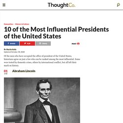 Top 10 Most Influential U.S. Presidents