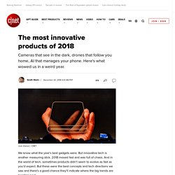 The most innovative products of 2018
