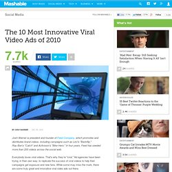 The 10 Most Innovative Viral Video Ads of 2010