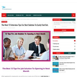 The Most 13 Interview Tips For Best Solution To Easily Find Out.