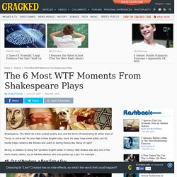 The 6 Most WTF Moments From Shakespeare Plays
