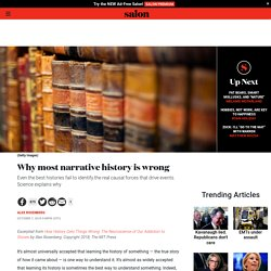 Why most narrative history is wrong