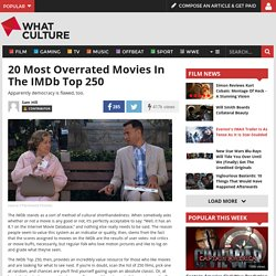 20 Most Overrated Movies In The IMDb Top 250