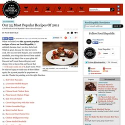 Our 25 Most Popular Recipes of 2011