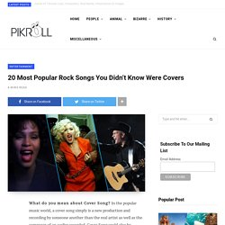 20 Most Popular Rock Songs You Didn't Know Were Covers
