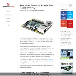 The Most Powerful Pi Yet! The Raspberry Pi 2 - PI My Life Up