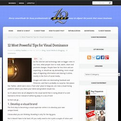 12 Most Powerful Tips for Visual Dominance