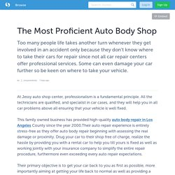 The Most Proficient Auto Body Shop