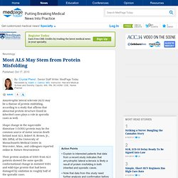 Most ALS May Stem from Protein Misfolding - in Neurology, General Neurology from MedPage Today